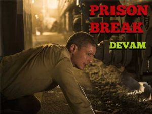 Prison Break 5 Sezon Başladı